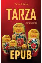 TARZA - Pasifistin odysseia voimapolitiikan maailmassa E-kirja