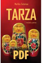 TARZA - Pasifistin odysseia voimapolitiikan maailmassa PDF-kirja