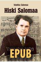 Hiski Salomaa - Vapauden kaiho