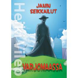 Janin seikkailut Varjomaassa