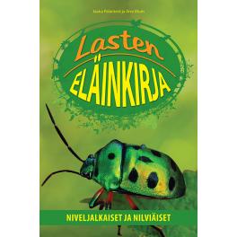 Lasten eläinkirja - Niveljalkaiset ja nilviäiset